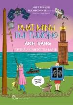 Phát Minh Phi Thường - Ánh Sáng: Từ Thấu Kinh Tới Tia Laser