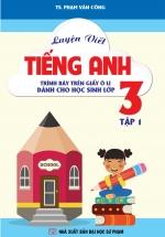 Luyện Viết Tiếng Anh - Trình Bày Trên Giấy Ô Li - Dành Cho Học Sinh Lớp 3 - Tập 1