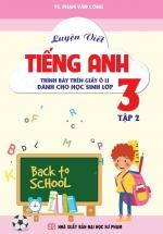 Luyện Viết Tiếng Anh - Trình Bày Trên Giấy Ô Li - Dành Cho Học Sinh Lớp 3 - Tập 2