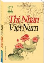 Thi Nhân Việt Nam ( Bìa Mềm)