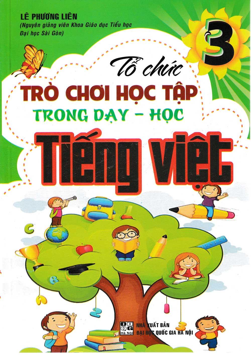 Tổ chức trò chơi học tập trong dạy học tiếng việt lớp 3 - EBOOK/PDF/PRC/EPUB