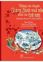 Những Câu Chuyện Giáng Sinh Vui Nhộn Dành Cho Trẻ Em - Tặng Kèm Thiệp Giáng Sinh