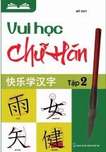Vui Học Chữ Hán Tập 2