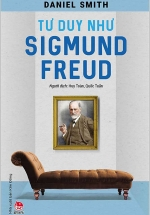 Tư Duy Như Sigmund Freud