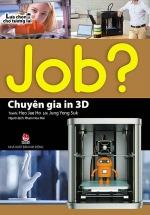 Lựa Chọn Cho Tương Lai Job? - Chuyên Gia In 3D