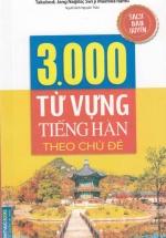 3000 Từ Vựng Tiếng Hàn Theo Chủ Đề (Minh Thắng)