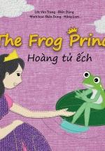 Cổ Tích Thế Giới - Hoàng tử Ếch (Song Ngữ Anh - Việt)