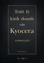 Triết Lý Kinh Doanh Của Kyocera - Bìa Cứng