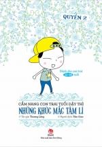 Cẩm Nang Con Trai Tuổi Dậy Thì - Quyển 2 - Những Khúc Mắc Tâm Lí