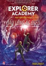 Explorer Academy - Học viện Viễn Thám - Tập 2 - Dấu Lông Ác Điểu