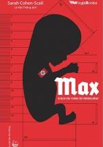 """Max Bi Kịch Của """"Chủng Tộc Thượng Đẳng"""""""
