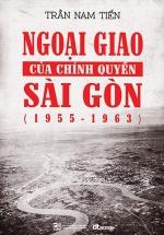 Ngoại Giao Của Chính Quyền Sài Gòn - Bìa Cứng