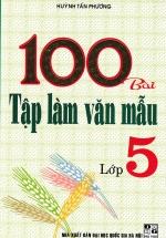 100 Bài Tập Làm Văn Mẫu Lớp 5