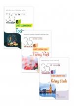 Combo Sách 35 Đề Ôn Luyện Thi Vào Lớp 6 Chất Lượng Cao Môn Toán - Tiếng Việt - Tiếng Anh