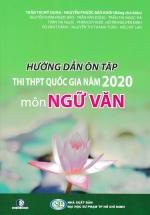 Hướng Dẫn Ôn Tập Thi THPT Quốc Gia 2020 Môn Ngữ Văn