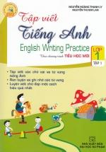 Tập Viết Tiếng Anh Lớp 1 Tập 1 Theo Chương Trình Tiểu Học Mới