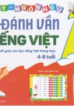 Combo Tập Đánh Vần Tiếng Việt Cho Trẻ Từ 4 Đến 6 Tuổi Và Bộ Thẻ Flashcard Chữ Cái
