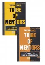 Combo Tribe Of Mentors - Lời Khuyên Từ Những Nhà Cố Vẫn Hàng Đầu Thế Giới (Tập 1+2)