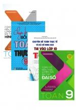 Combo Củng Cố Kiến Thức Luyện Giải Bài Tập Đại Số - Hình Học + Chuyên Đề Bồi Dưỡng Toán Thực Tế Toán 9 + Đột Phá 9+ Môn Toán + Chuyên Đề Toán Thực Tế Và Bộ Đề Minh Họa Thi Vào Lớp 10 Toán (5 Cuốn)