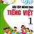 Vở Bài Tập Nâng Cao Tiếng Việt  1 -Tập 1 (Theo Chương Trình Tiểu Học Mới Định Hướng Phát Triển Năng Lực)