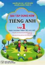 Bài Tập Dùng Kèm Tiếng Anh Lớp 1 (Theo Chương Trình Tiểu Học Mới)