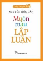 Muôn Màu Lập Luận - Tiếng Việt Giàu Đẹp