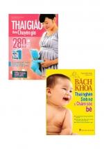 Combo Sách Thai Giáo Theo Chuyên Gia - 280 Ngày + Bách Khoa Thai Nghén, Sinh Nở Và Chăm Sóc Bé