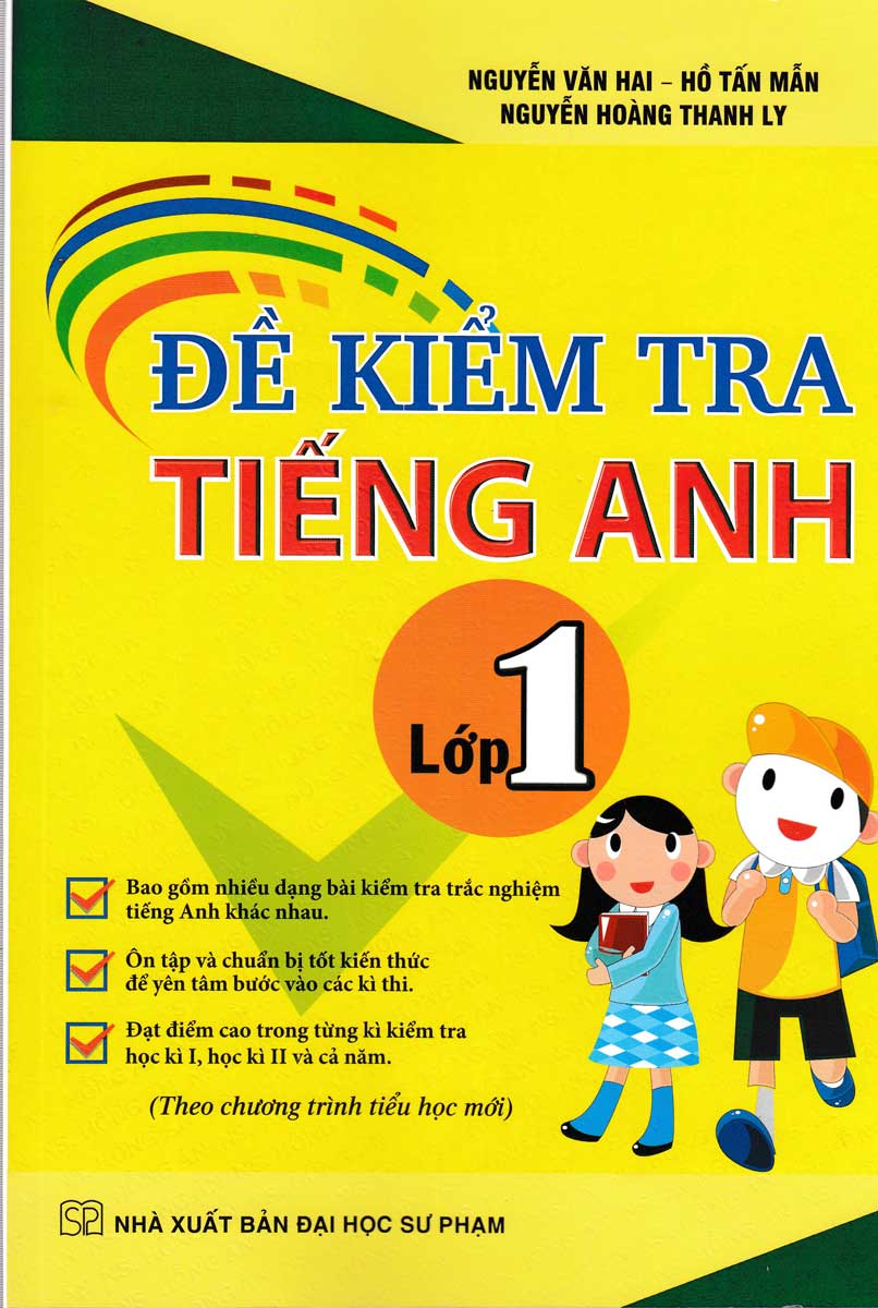 Đề Kiểm Tra Tiếng Anh Lớp 1 ( Theo Chương Trình Tiểu Học Mới )