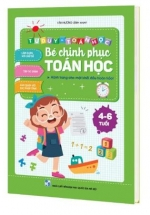 Bé Chinh Phục Toán Học Cho Trẻ Từ 4 Đến 6 Tuổi Và Bộ Thẻ Flashcard Chữ Số