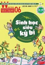 W Series 06: Sinh Học Siêu Huyền Bí