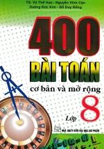 400 Bài Toán Cơ Bản Và Mở Rộng Lớp 8