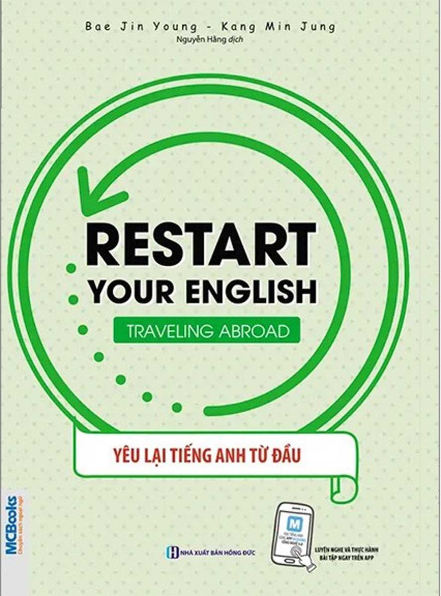 Restart Your English - Traveling Abroad - Yêu Lại Tiếng Anh Từ Đầu
