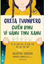 Greta Thunberg - Chiến Binh Vì Hành Tinh Xanh