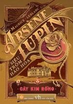 Arsène Lupin - Siêu Trộm Hào Hoa - Cây Kim Rỗng