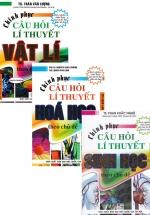 Combo Chinh Phục Câu Hỏi Lý Thuyết Vật Lý + Hóa Học + Sinh Học Theo Chủ Đề (3 Cuốn)