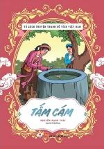 Tủ Sách Truyện Tranh Cổ Tích Việt Nam: Tấm Cám