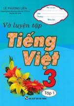 Vở Luyện Tập Tiếng Việt 3 Tập 1
