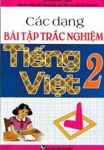 Các Dạng Bài Tập Trắc Nghiệm Tiếng Việt Lớp 2