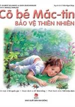 Cô Bé Mác-Tin Bảo Vệ Thiên Nhiên