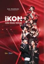 iKON - Vươn Tới Bầu Trời Cao