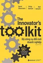 Bộ Công Cụ Đổi Mới Doanh Nghiệp - The Innovator'S Toolkit
