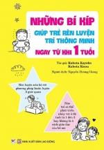 Những Bí Kíp Giúp Trẻ Rèn Luyện Trí Thông Minh Ngay Từ Khi 1 Tuổi