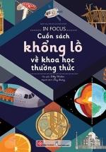 In Focus - Cuốn Sách Khổng Lồ Về Khoa Học Thường Thức