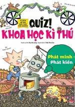 Quiz! Khoa Học Kì Thú: Phát Minh Phát Kiến