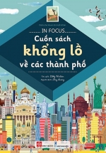 In Focus - Cuốn Sách Khổng Lồ Về Các Thành Phố