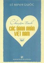 Chuyện Tình Các Danh Nhân Việt Nam - Tập 2
