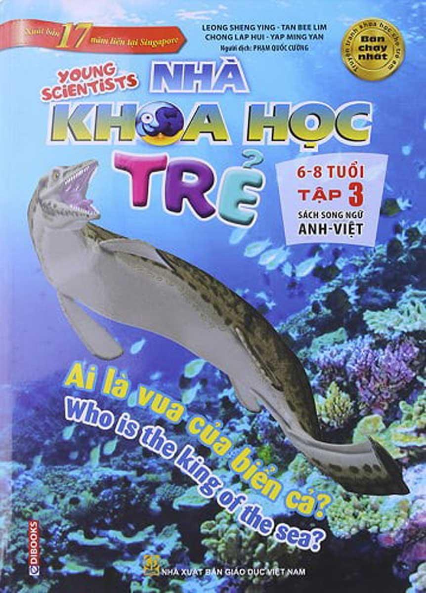 Sách Song Ngữ Nhà Khoa Học Trẻ - Tập 3: Ai Là Vua Biển Cả (6-8 Tuổi)