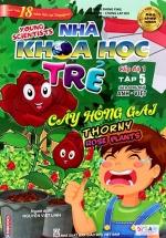 Sách Song Ngữ Nhà Khoa Học Trẻ - Tập 5: Cây Hồng Gai (6-8 Tuổi)