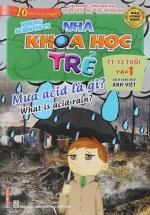 Sách Song Ngữ Nhà Khoa Học Trẻ Tập 1: Mưa Acid Là Gì ( 11-12 Tuổi )