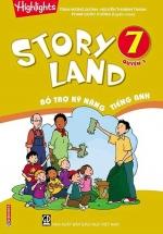 Story Land - Bổ Trợ Kỹ Năng Tiếng Anh 7 - Quyển 1